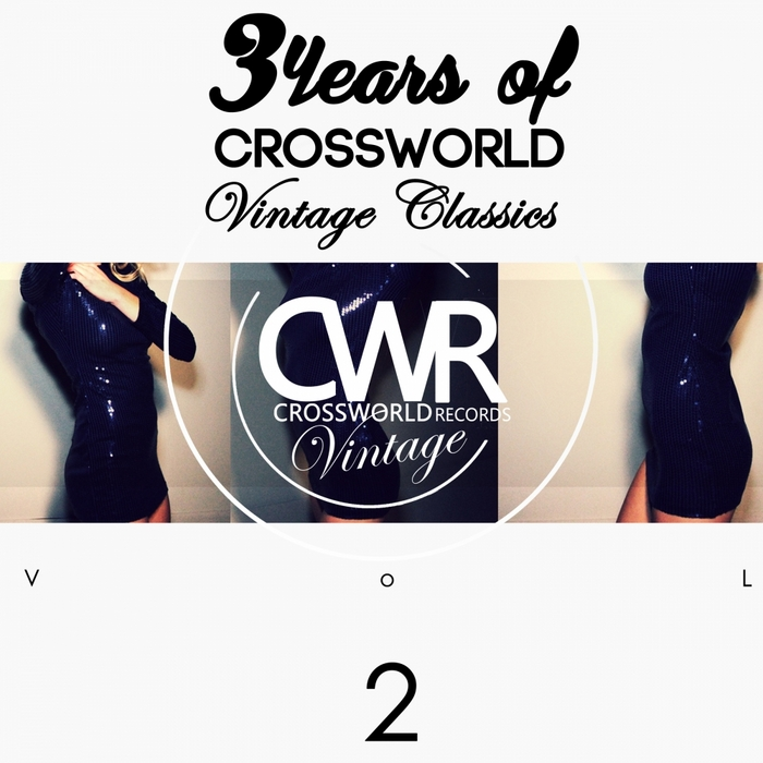 VARIOUS - 3 Years Of Crossworld Vintage Classics Vol 2