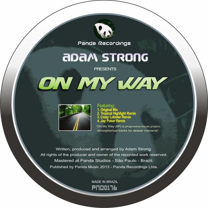 STRONG, Adam - On My Way (Remixes)