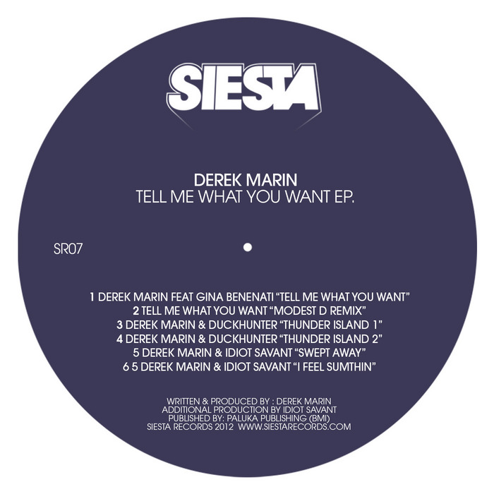 DEREK MARIN - Tell Me What You Want EP