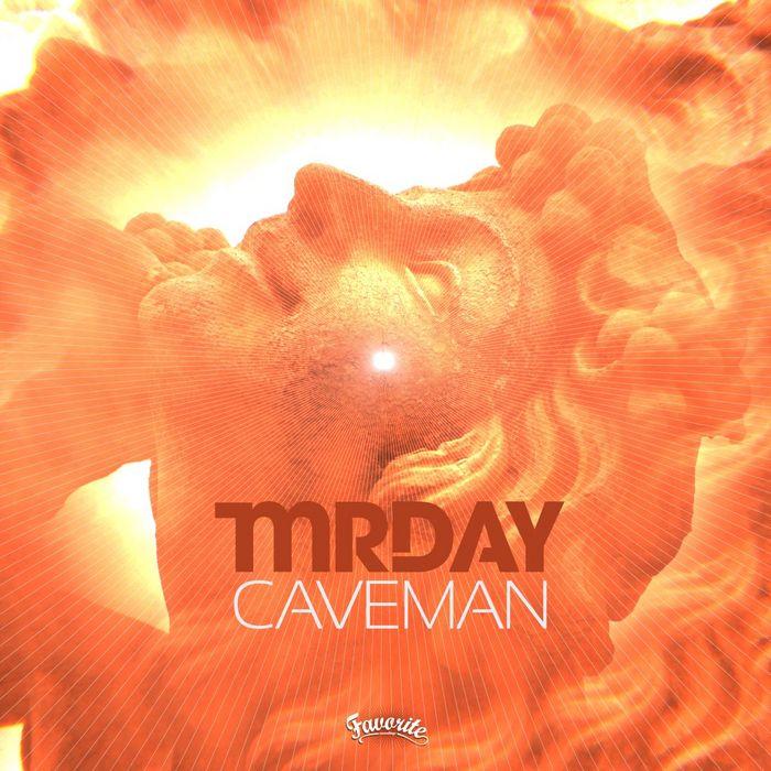 MR DAY - Caveman