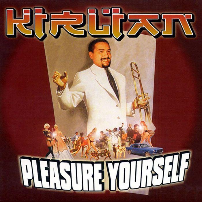 KIRLIAN - Pleasure Yourself