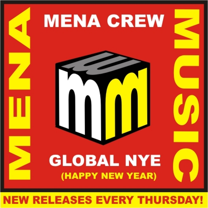 MENA CREW - Global NYE (Happy New Year)