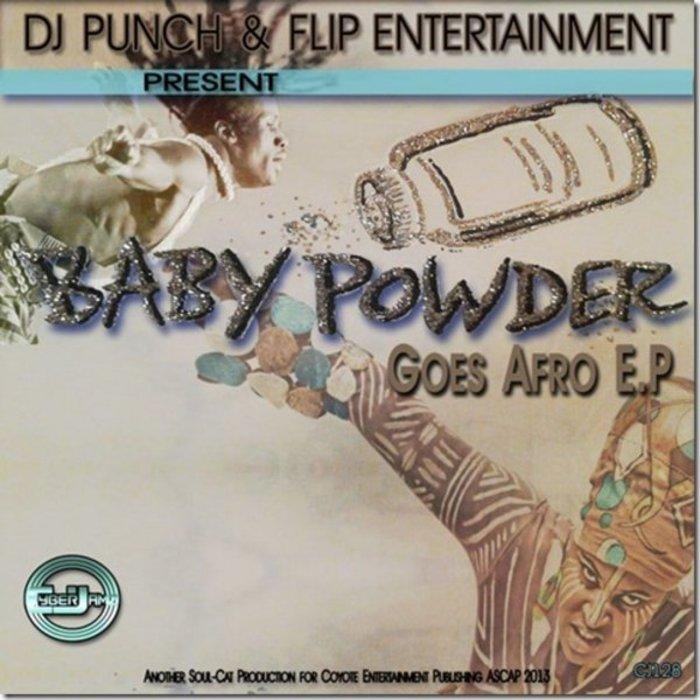 DJ PUNCH/FLIP ENTERTAINEMT - BabyPowder Goes Afro
