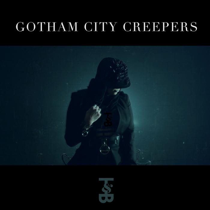 GOTHAM CITY CREEPERS - Gotham City Creepers