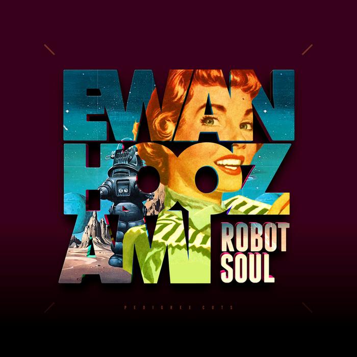 HOOZAMI, Ewan - Robot Soul