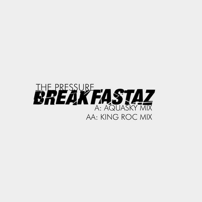THE BREAKFASTAZ - The Pressure