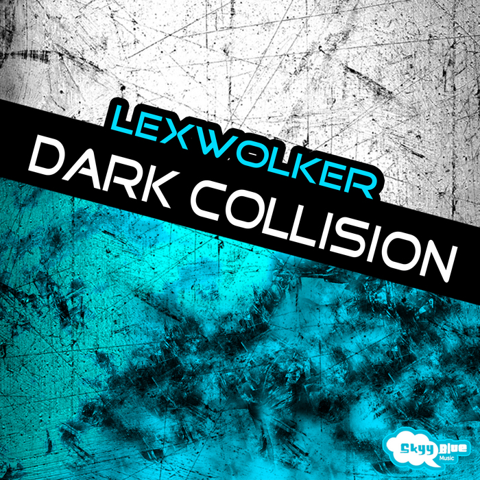 LEXWOLKER - Dark Collision