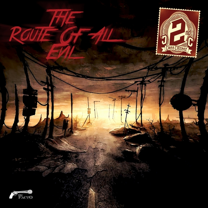 2ND CLASS CITIZENZ - The Route Of All Evil