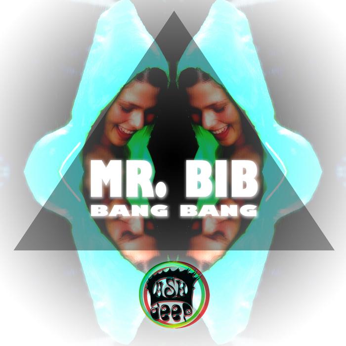 MR BIB - Bang Bang