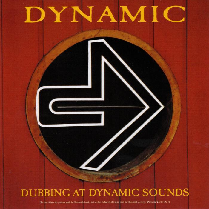 VARIOUS - Dynamic: Dubbing At Dynamic Sounds