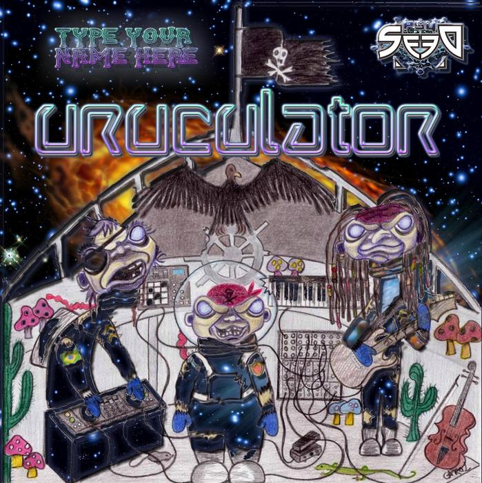 URUCULATOR - Type Your Name Here EP
