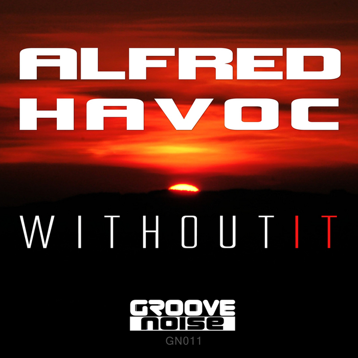 ALFRED HAVOC - Without It