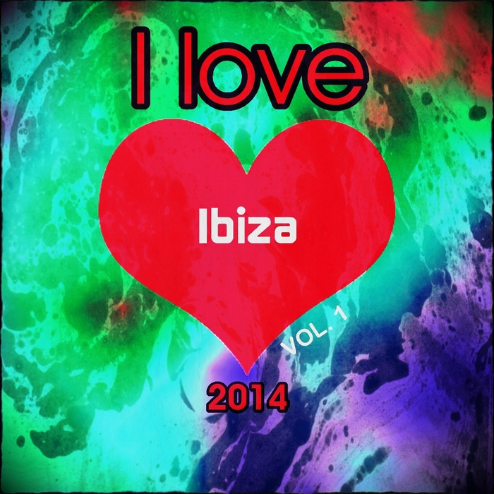 VARIOUS - I Love Ibiza 2014 Vol 1 (The Very Best Of Ibiza Dance Edm Dance Deluxe Isla Annual Opening Party Extended Session Space Hits)