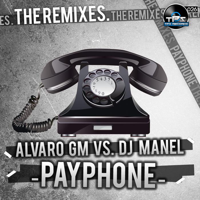 GM, Alvaro vs DJ MANEL - Payphone