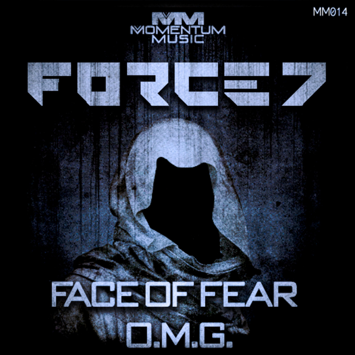 FORCE 7 - Face Of Fear
