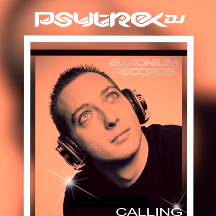 PSYTREXDJ - Calling