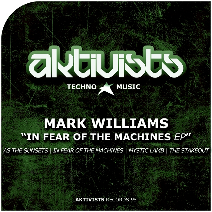 WILLIAMS, Mark - In Fear Of The Machines EP