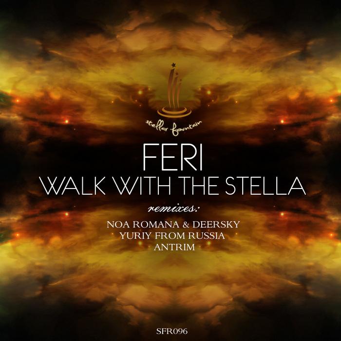 FERI - Walk With The Stella