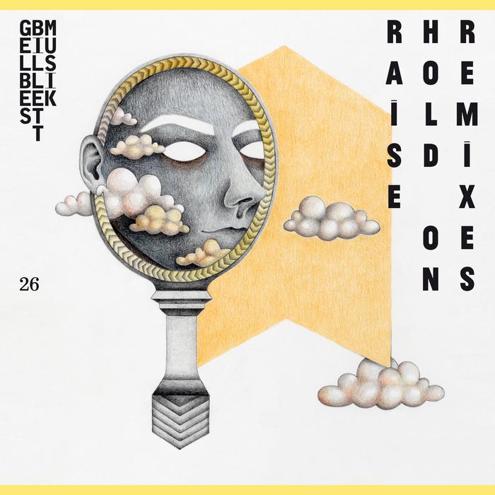 RAISE - Hold On Remixes