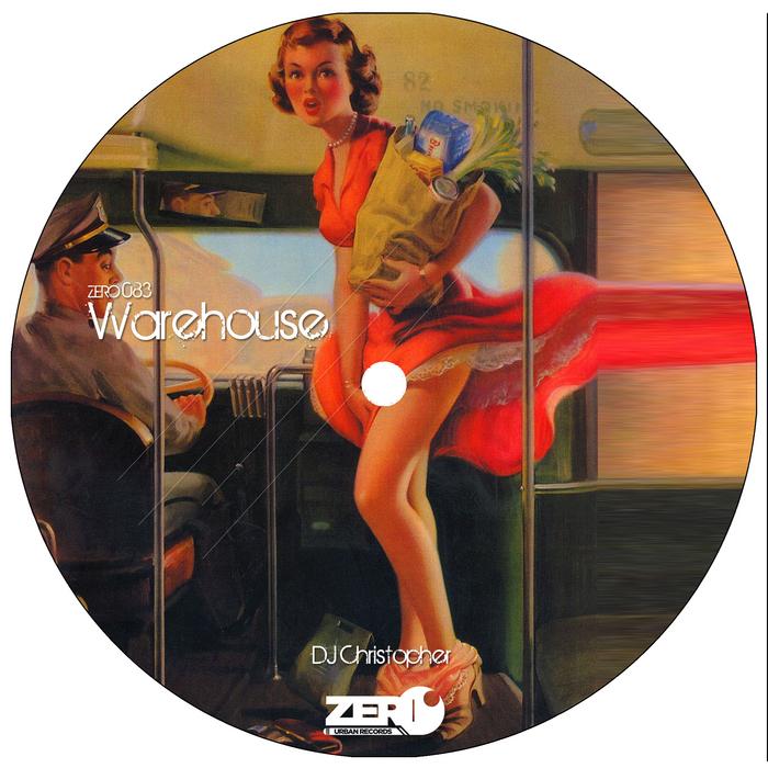 DJ CHRISTOPHER - Warehouse
