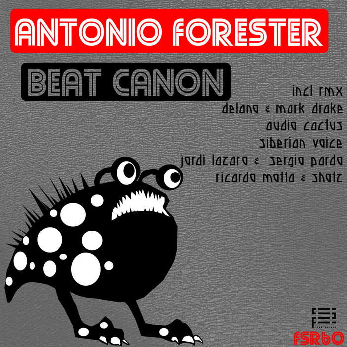FORESTER, Antonio - Beat Canon
