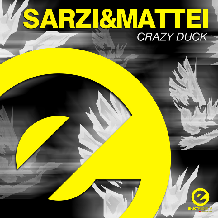 SARZI & MATTEI - Crazy Duck