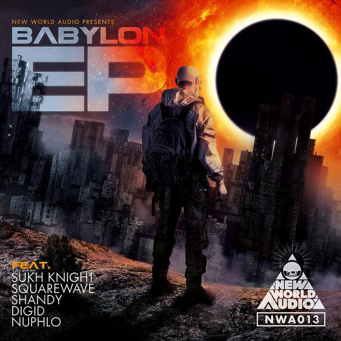 SUKH KNIGHT/SQUAREWAVE/SHANDY/DIGID/NUPHLO - Babylon EP