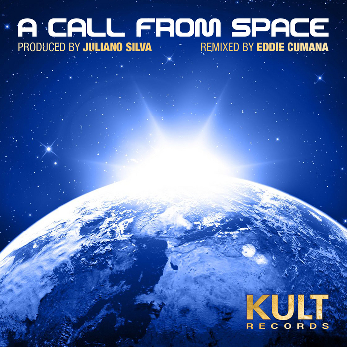 SILVA, Juliano - Kult Records Presents A Call From Space