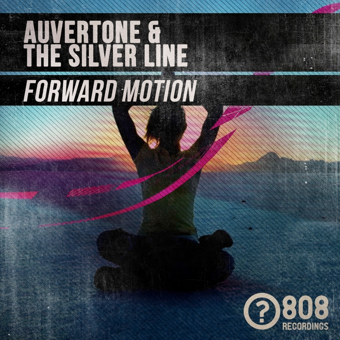 AUVERTONE/THE SILVER LINE - Forward Motion