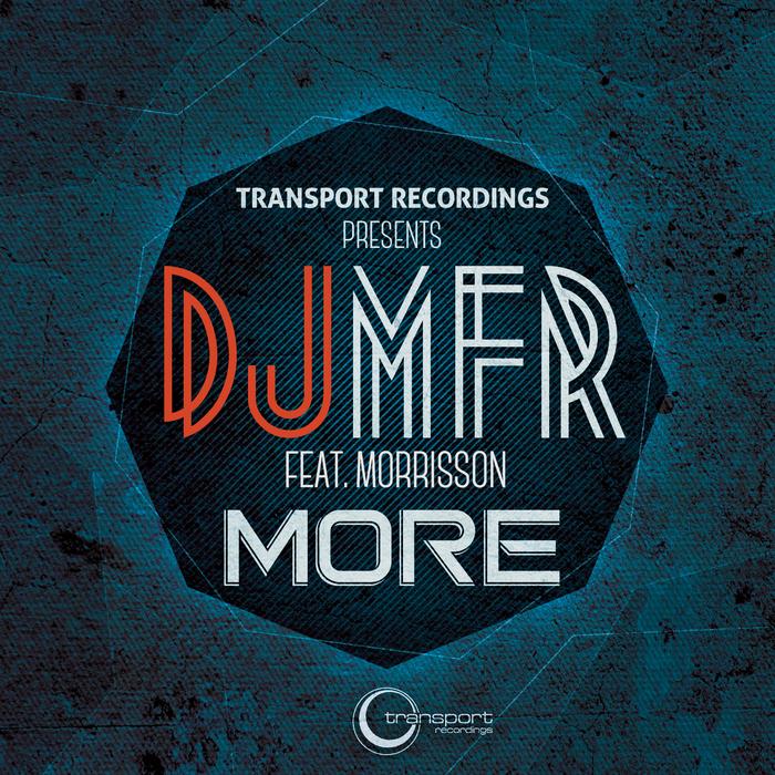 DJ MFR feat MORRISSON - More