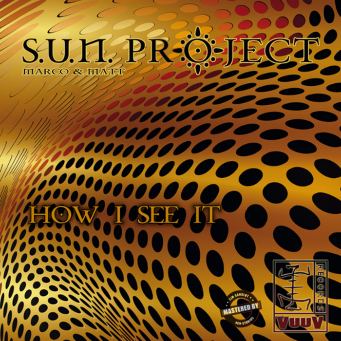 SUN PROJECT - How I See It
