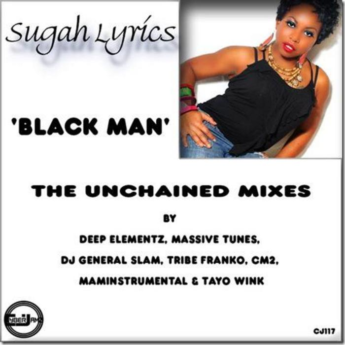 SUGAR LYRICS - Black Man (The Unchained remixes)