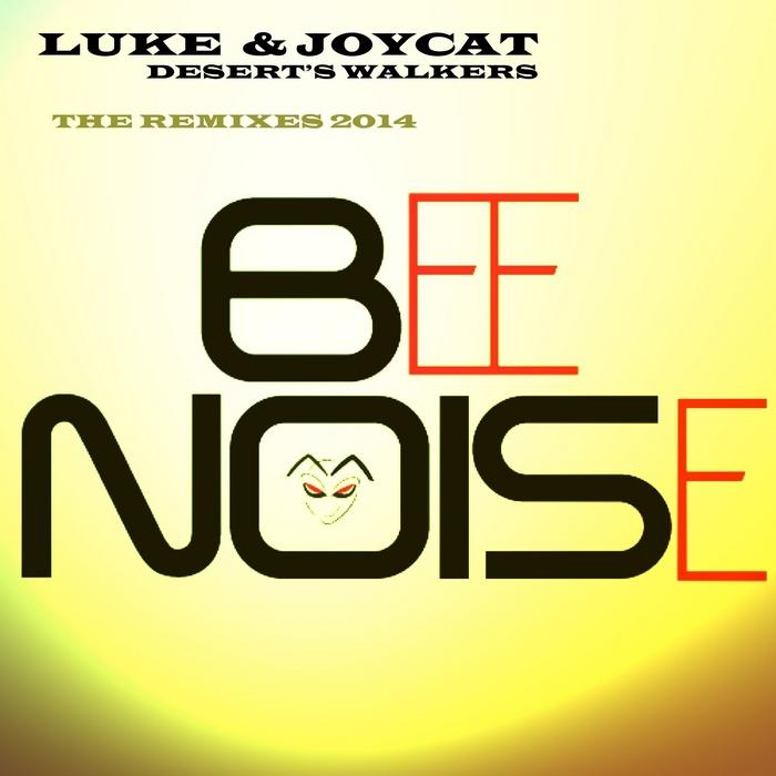 LUKE & JOY CAT - Desert's Walkers: The Remixes 2014