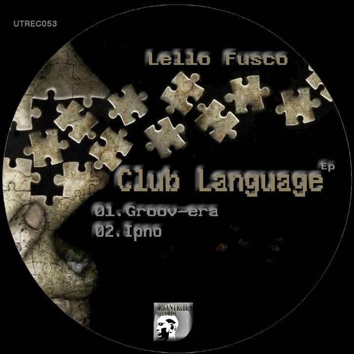 FUSCO, Lello - Club Language EP