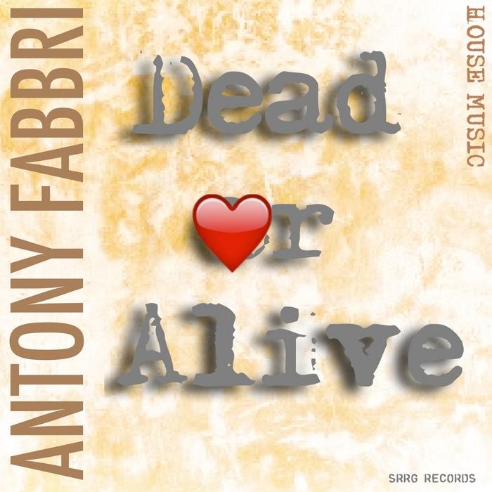 FABBRY, Antony - Dead Or Alive
