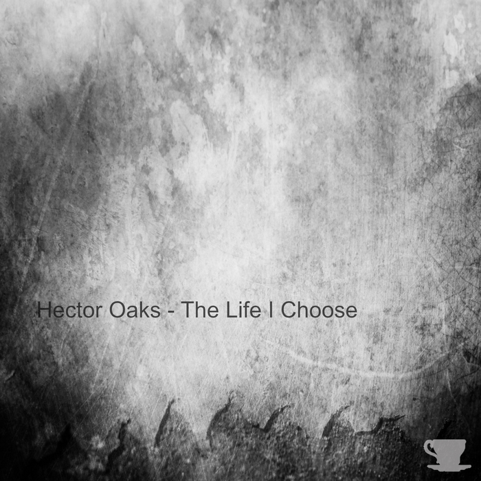 OAKS, Hector - The Life I Choose