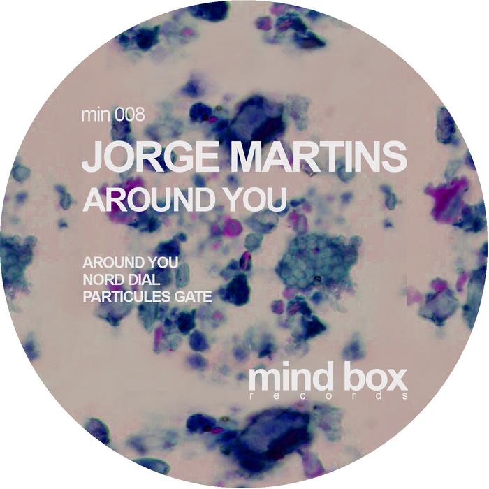 MARTINS, Jorge - Around You