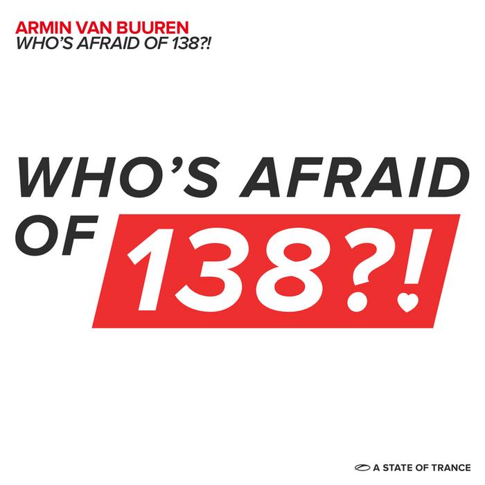 ARMIN VAN BUUREN - Who's Afraid Of 138