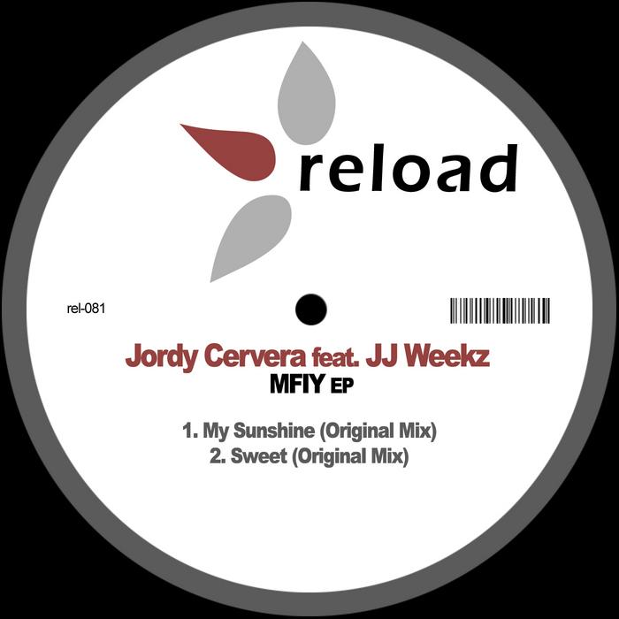 CERVERA, Jordy feat JJ WEEKZ - MFIY EP