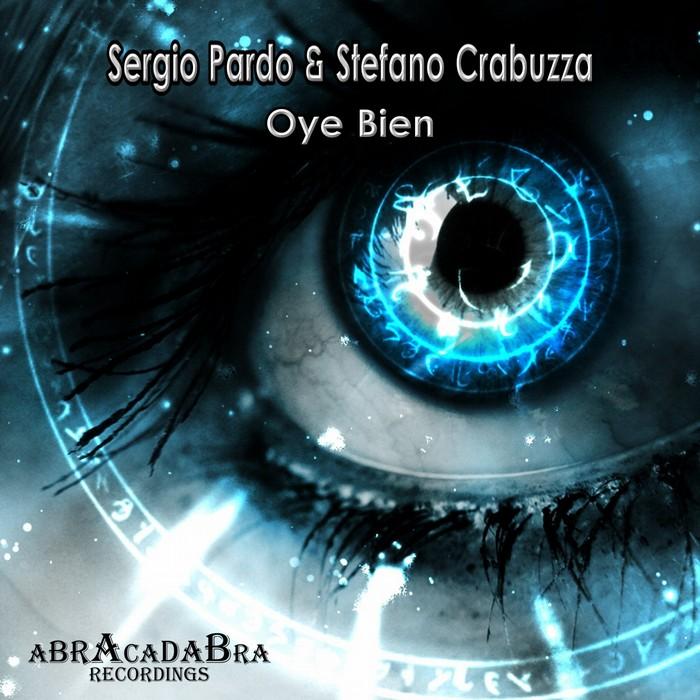 PARDO, Sergio/STEFANO CRABUZZA - Oye Bien