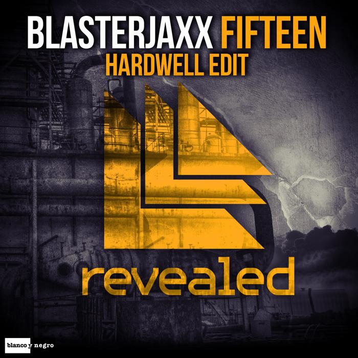 BLASTERJAXX - Fifteen