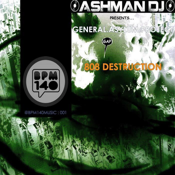 GENERAL ASYLUM PROJECT - 808 Destruction