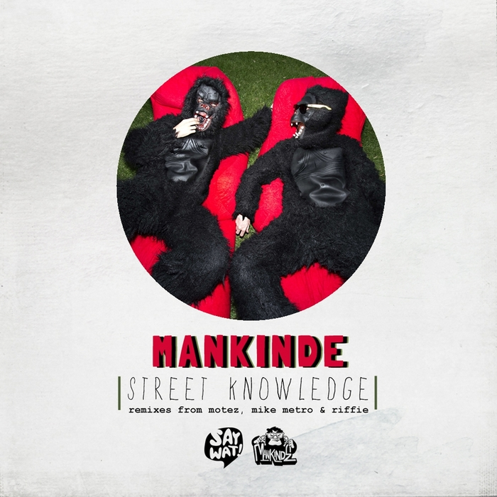 MANKINDE - Street Knowledge