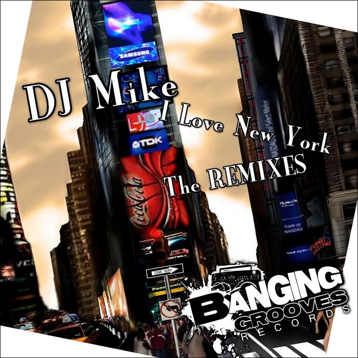 DJ MIKE - I Love New York (The remixes)