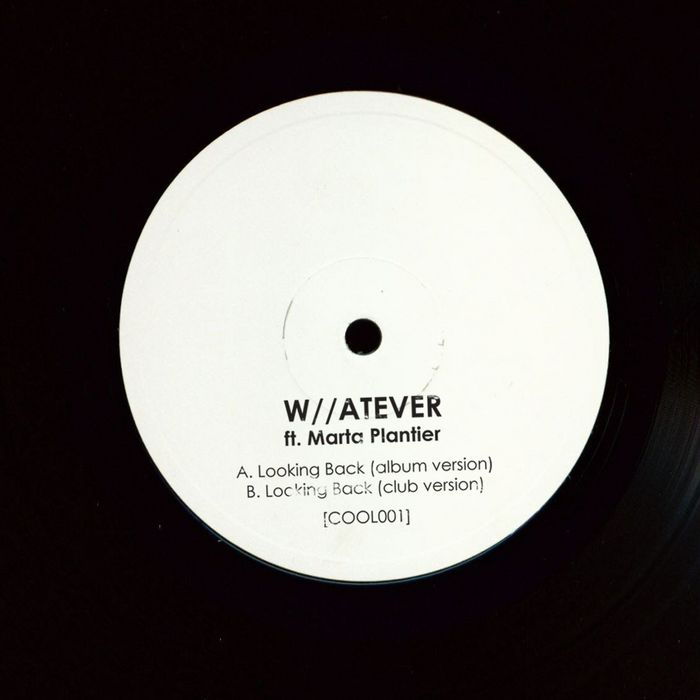 W//ATEVER feat MARTA PLANTIER - Looking Back EP