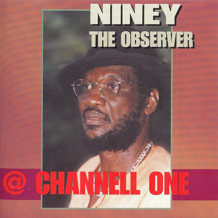 NINEY THE OBSERVER - At Channel One