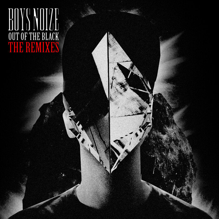 BOYS NOIZE - Out Of The Black: The Remixes