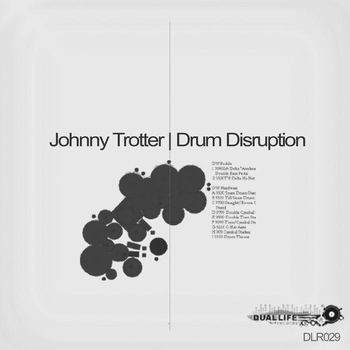TROTTER, Johnny - Drum Disruption EP