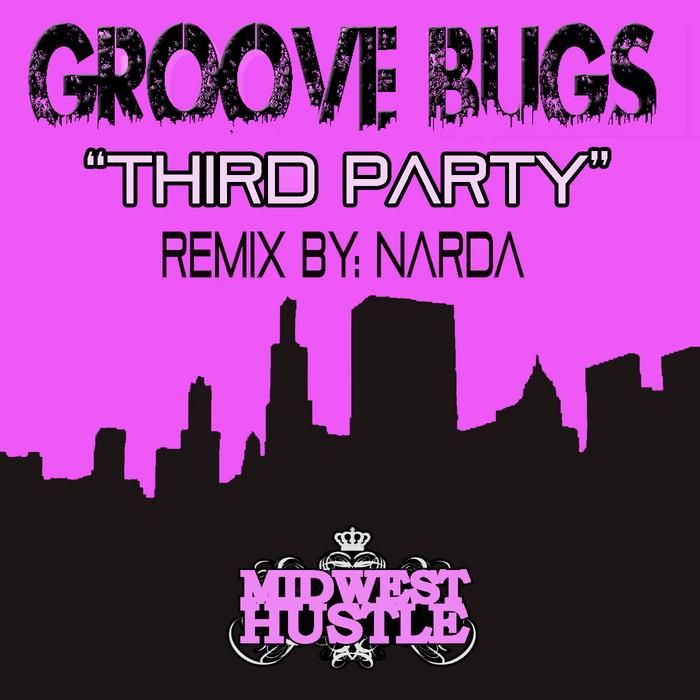 GROOVE BUGS/NARDA - Third Party