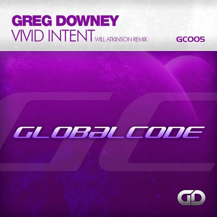 DOWNEY, Greg - Vivid Intent (Will Atkinson Remix)